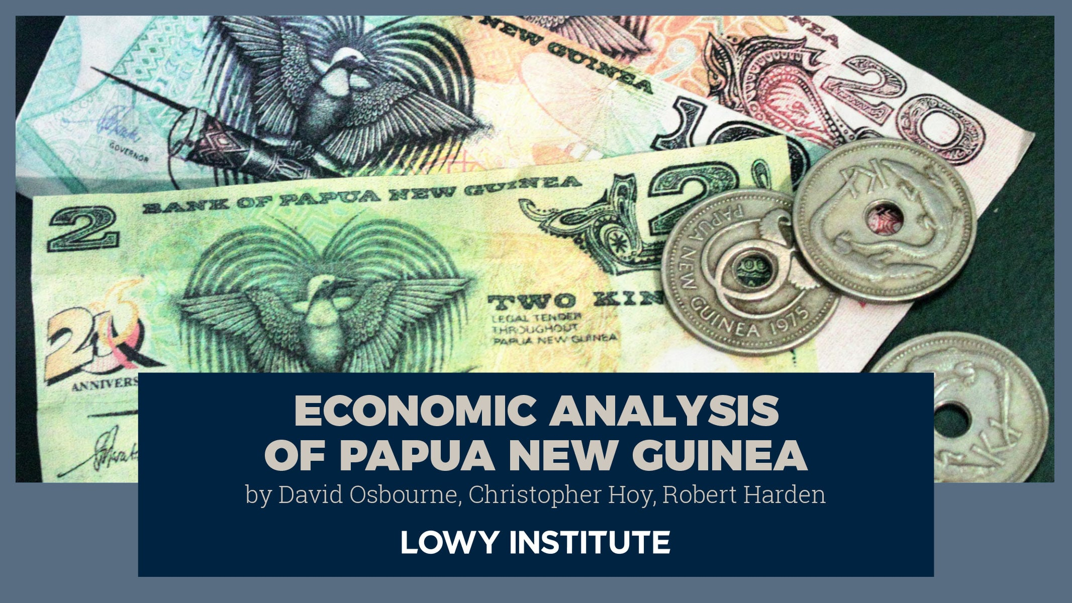 PNG in 2017 | Economic Analysis of Papua New Guinea